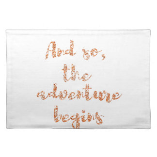And so, the adventure begins - Travel inspiration Placemat