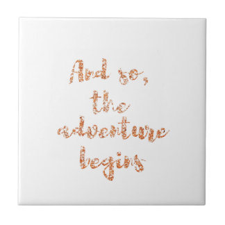 And so, the adventure begins - Travel inspiration Tile
