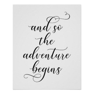 And so the adventure begins wedding quote poster