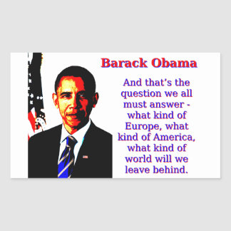 And That's The Question - Barack Obama