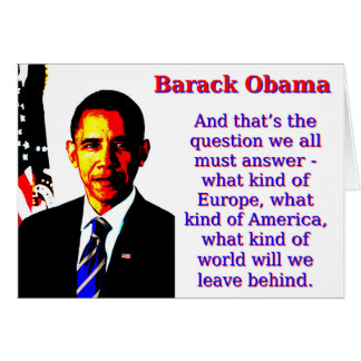 And That's The Question - Barack Obama Card
