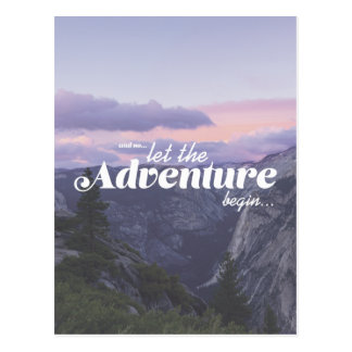and… the adventure let in such a way begin postcard