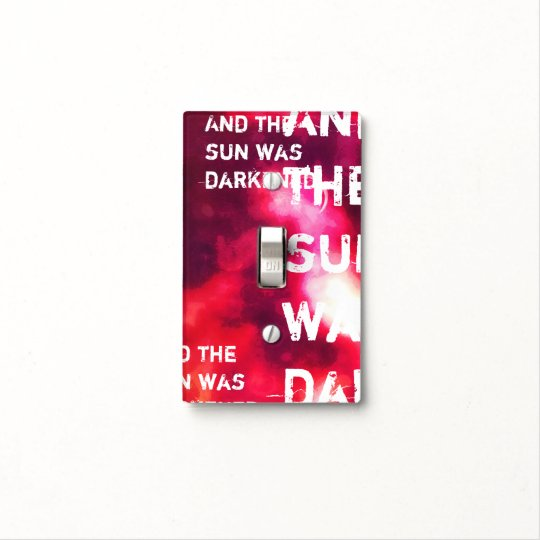 And the sun was darkened Luke chapter 23 Light Switch Cover