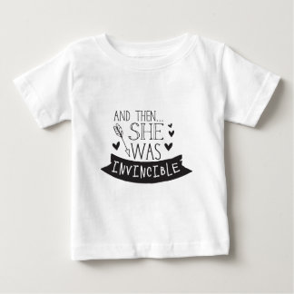 and then she was invincible baby T-Shirt