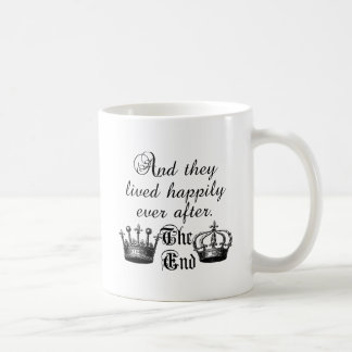And They Lived Happily Ever After Quote Coffee Mug