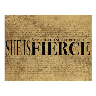 And though she be but little, she is fierce. postcard