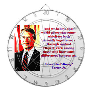 And We Believe That World Peace - Jimmy Carter Dartboard