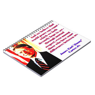 And We Believe That World Peace - Jimmy Carter Notebooks