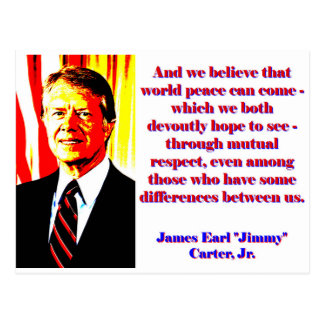 And We Believe That World Peace - Jimmy Carter Postcard