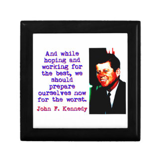 And While Hoping And Working - John Kennedy Gift Box