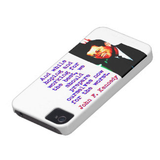 And While Hoping And Working - John Kennedy iPhone 4 Case-Mate Cases