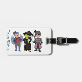 And Your Little Dog ToO!  Team Wicked Luggage Tag