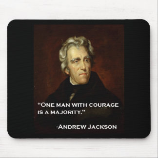 Andrew_Jackson by Sully quote on courage Mouse Pad