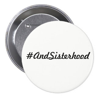 #AndSisterhood pin