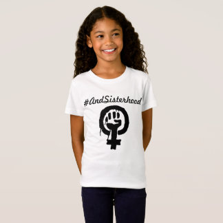 #AndSisterhood shirt for young girls