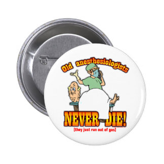 Anesthesiologists 2 Inch Round Button