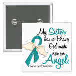 Angel 2 Ovarian Cancer Sister 2 Inch Square Button