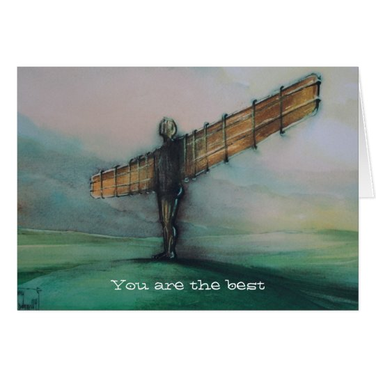 Angel Of The North You Are The Best Card