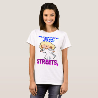 Angel on Streets Demon In Sheets T-Shirt