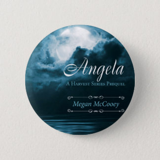 Angela (The Harvest Series) 2 Inch Round Button