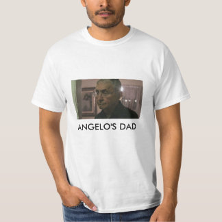 Angelo's Dad T-Shirt