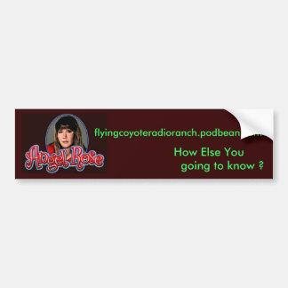 AngelRose,  flyingcoyoteradioranch.podbean.com,... Bumper Sticker