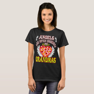 Angels Are Often Disguised As Grandmas Gift Tshirt