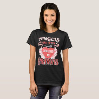 Angels Are Often Disguised As Grannys Grandma Gift T-Shirt