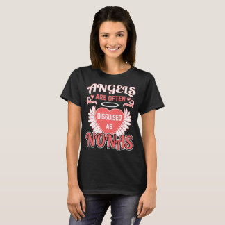 Angels Are Often Disguised As Nonas Grandma Gift T-Shirt