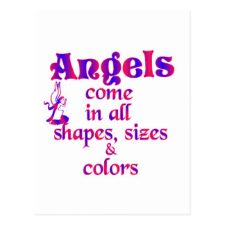 Angels Come In All Shapes, Sizes & Colors Postcard