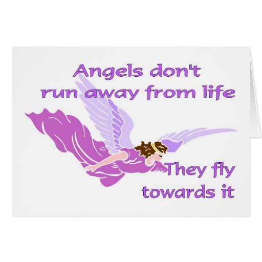 Angels don't run away from life cards