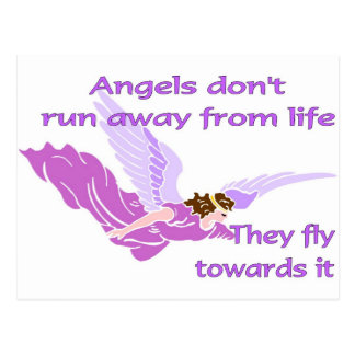 Angels don't run away from life postcard