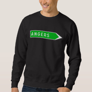 Angers, Road Sign, France Sweatshirt