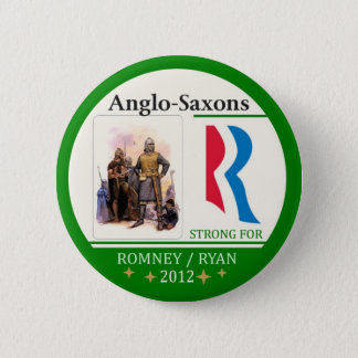 Anglo-Saxons for Romney Ryan 2012 2 Inch Round Button