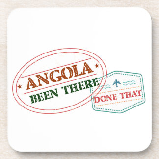 Angola Been There Done That Coaster