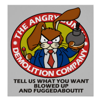 Angry Bunny Demolition Poster