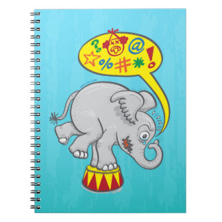 Angry circus elephant saying bad words notebook