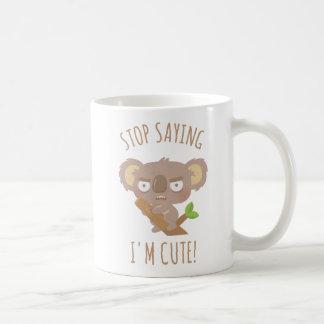 Angry Koala Bear Stop Saying I Am Cute Mug