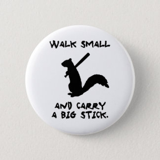 Angry Squirrel: Environment Protector 2 Inch Round Button