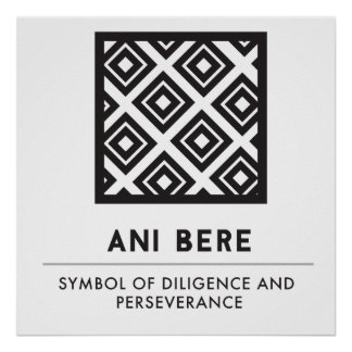 Ani Bere | Symbol of Diligence And Perseverance Poster