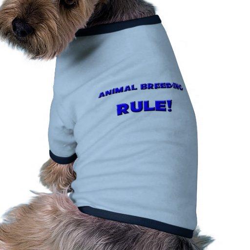 Animal Breeding Rule! Dog T Shirt
