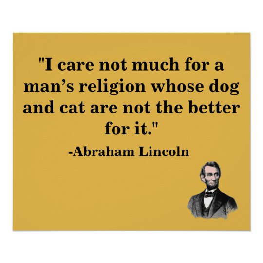Animal Lover Abraham Lincoln Quote Poster