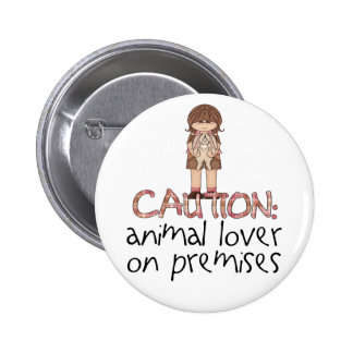 Animal Lover On Premises Buttons