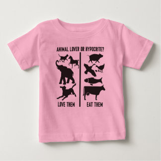 Animal Lover or Hypocrite? Baby T-Shirt