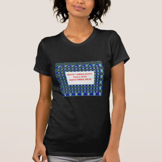 Animal Rights-Healty Living Habitat in Wild being T-shirt