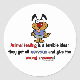Animal Testing Humor Round Sticker