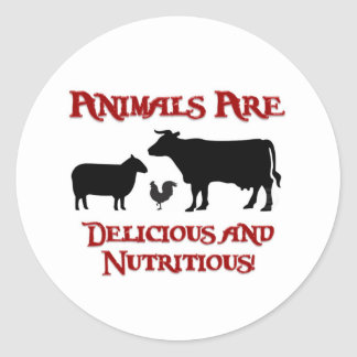 Animals are Delicious and Nutritious Round Sticker