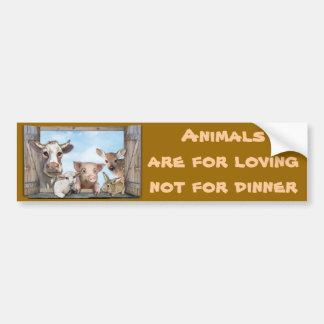 Animals are for loving bumper sticker