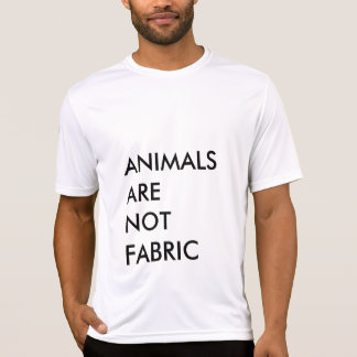 ANIMALS ARE NOT FABRIC T-SHIRT