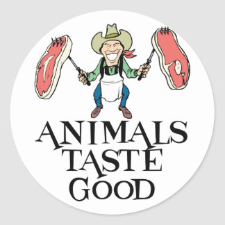 Animals Taste Good Classic Round Sticker